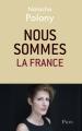 Couverture Nous sommes la France Editions Plon 2015