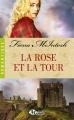 Couverture La Rose et la Tour Editions Milady (Romance - Romantique) 2016