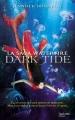 Couverture La saga Waterfire, tome 3 : Dark tide Editions Hachette 2016