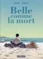 Couverture Belle comme la mort Editions Casterman 2015