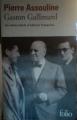 Couverture Gaston Gallimard / Gaston Gallimard : Un demi-siècle d'édition française Editions Folio  2006