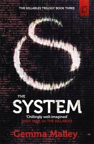 Couverture The Killables trilogy, book 3 : The System