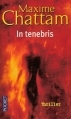 Couverture La Trilogie du mal, tome 2 : In tenebris Editions Pocket (Thriller) 2008