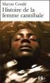 Couverture Histoire de la femme cannibale Editions Folio  2003
