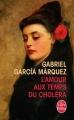 Couverture L'amour aux temps du choléra Editions Le Livre de Poche 2015