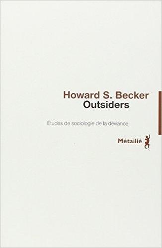 Couverture Outsiders : Etudes de sociologie de la déviance