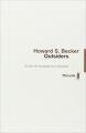 Couverture Outsiders : Etudes de sociologie de la déviance Editions Métailié (Leçons de choses) 2012