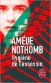 Couverture Hygiène de l'assassin Editions Le Livre de Poche 2014