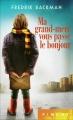 Couverture Ma grand-mère vous passe le bonjour Editions France loisirs (Piment) 2016