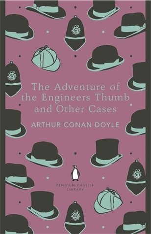 Couverture The Adventure of the Engineer's Thumb and Other Cases