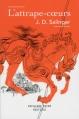Couverture L'attrape-coeurs Editions Robert Laffont (Pavillons poche) 2016