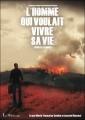 Couverture L'homme qui voulait vivre sa vie Editions Les mots en soie 2012