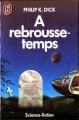 Couverture A rebrousse-temps Editions J'ai Lu (Science-fiction) 1985