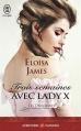 Couverture Les Duchesses, tome 07 : Trois semaines avec Lady X Editions J'ai Lu (Pour elle - Aventures & passions) 2016