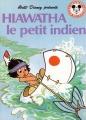 Couverture Hiawatha le petit indien Editions Hachette (Mickey - Club du livre) 1992