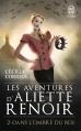 Couverture Les aventures d'Aliette Renoir, tome 2 : Dans l'ombre du roi Editions J'ai Lu (Pour elle) 2016