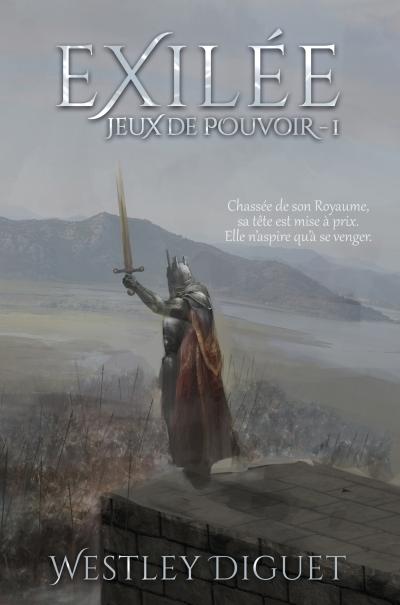 Couverture Jeux de pouvoir, tome 1 : La chute d'Elroniel / Exilée