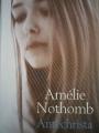 Couverture Antéchrista Editions Le Livre de Poche 2003