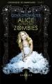 Couverture Chroniques de Zombieland, tome 1 : Alice au pays des zombies Editions Harlequin (Darkiss) 2015