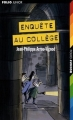 Couverture Enquête au collège Editions Folio  (Junior) 2006
