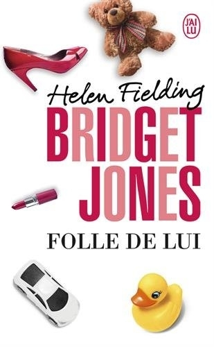Couverture Bridget Jones, tome 3 : Folle de lui