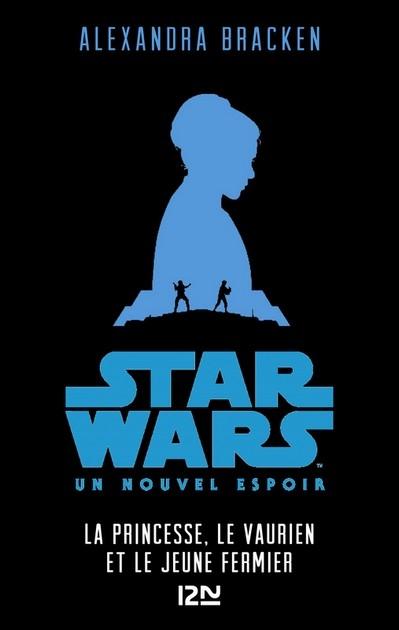 Couverture Star Wars (Jeunesse), tome 4 : Un Nouvel Espoir : La Princesse, le vaurien et le jeune fermier