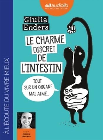 Couverture Le charme discret de l'intestin : Tout sur un organe mal aimé