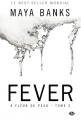 Couverture À fleur de peau (Banks), tome 2 : Fever Editions Milady 2015