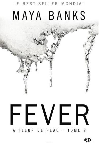 Couverture A fleur de peau, tome 2 : Fever