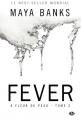Couverture A fleur de peau, tome 2 : Fever Editions Milady (Romantica) 2015