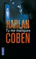Couverture Tu me manques Editions Pocket (Thriller) 2016