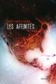 Couverture Les affinités Editions Denoël (Lunes d'encre) 2016