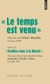 """Couverture """"Le temps est venu"""" suivi de """"Eveillez-vous à la liberté"""" Editions Points (Les grands discours) 2012"""