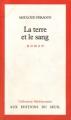Couverture La Terre et le Sang Editions Seuil 1953