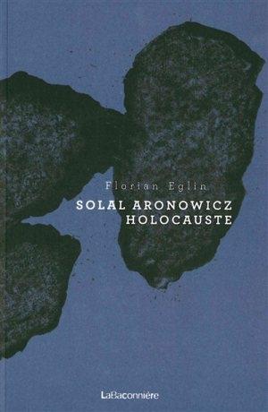 Couverture Solal Aronowicz Holocauste