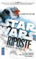 Couverture Star Wars : Aftermath, tome 1 : Riposte Editions Pocket 2016