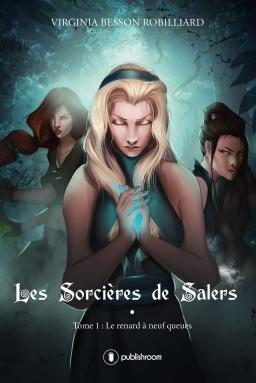 Couverture Les sorcières de Salers, tome 1 : Le renard à neuf queues
