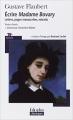Couverture Écrire Madame Bovary Editions Folio  (Plus classiques) 2009