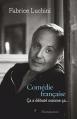 Couverture Comédie française : Ca a débuté comme ça... Editions Flammarion 2016