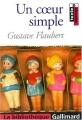 Couverture Un coeur simple Editions Gallimard  (La bibliothèque) 2010