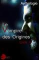 Couverture Le Vampire des Origines, tome 2 Editions Lune Ecarlate 2015