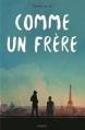 Couverture Comme un frère Editions Bayard 2016
