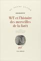 Couverture M/T et l'histoire des merveilles de la forêt Editions Gallimard  (Du monde entier) 1989