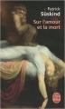 Couverture Sur l'amour et la mort Editions Le Livre de Poche 2009