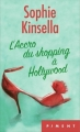 Couverture L'Accro du shopping, tome 7 : L'Accro du shopping à Hollywood Editions France Loisirs (Piment) 2016