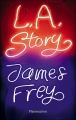 Couverture L.A. Story Editions Flammarion 2009