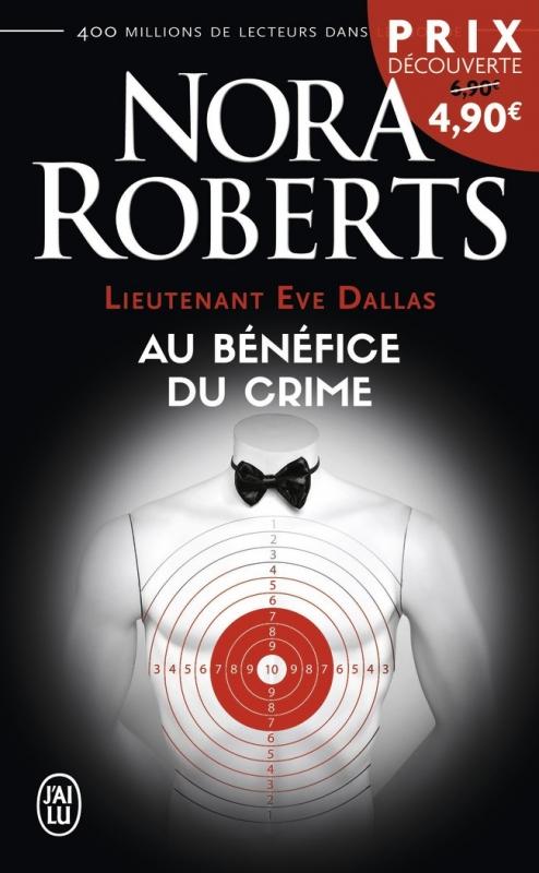 Couverture Lieutenant Eve Dallas, tome 03 : Au bénéfice du crime