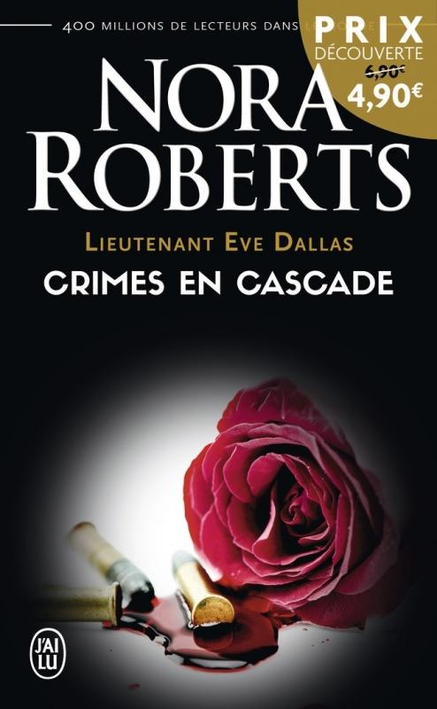 Couverture Lieutenant Eve Dallas, tome 04 : Crimes en cascade