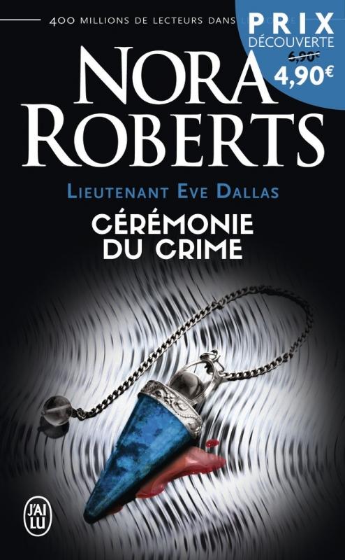 Couverture Lieutenant Eve Dallas, tome 05 : Cérémonie du crime