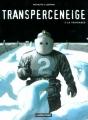 Couverture Transperceneige, tome 3 : La traversée Editions Casterman 2000